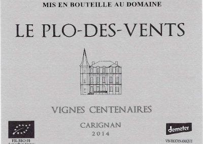 Vignes Centenaires – Carignan – Plo des Vents
